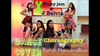X nicky jam & J Balvin (equis) | Dance Cover | Choreography by Rohit Mandrulkar