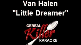 CKK - Van Halen - Little Dreamer 3 (Karaoke)