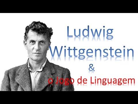Ludwig Wittgenstein e o Jogo de Linguagem