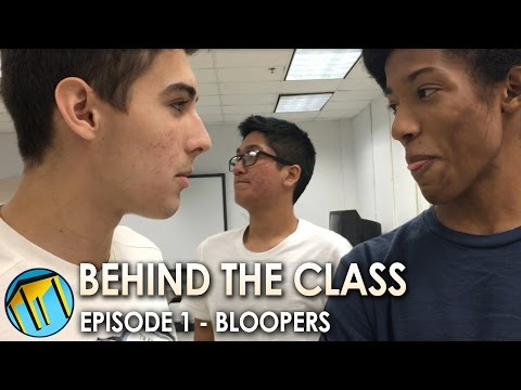 Behind The Class - Episode 1: Bloopers