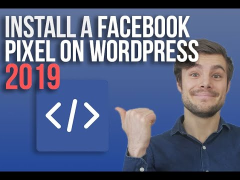 How to Set Up a Facebook Pixel in WordPress | Easy 2019 Step by Step Tutorial