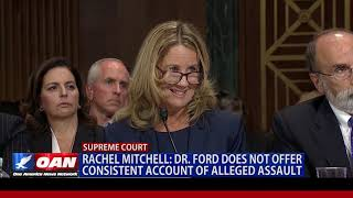 Rachel Mitchell: Dr. Ford does not offer consistent account of alleged assault