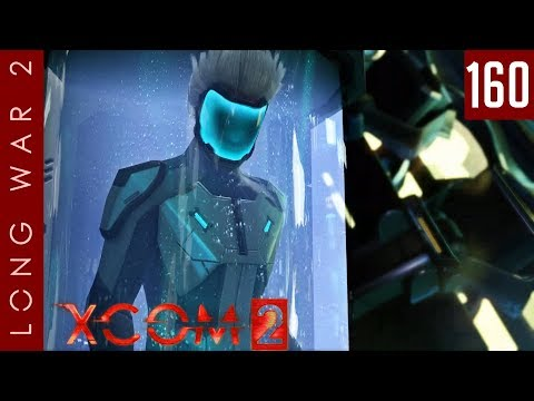 XCOM 2: Long War 2, Patch 1.5 - #160 - ADVENT is a lie. And their time is up. - Part A