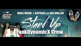 Stand Up  Panasonic Mobile MTV Spoken Word  Manj Musik  Raftaar  BIG Dhillon & O2&SRK DANCE