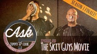 Ask Tommy & Eddie - SEASON 1 FINALE! - Ep. 19: