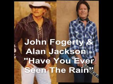 Have You Ever Seen The Rain---John Fogerty & Alan Jackson
