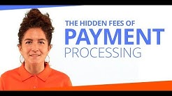 The Hidden Fees of Payment Processing
