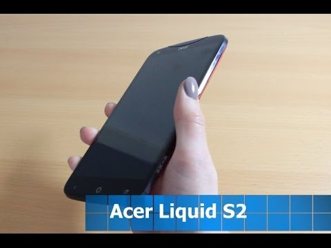 Acer Liquid S2 im Test