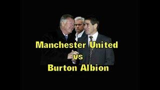 Manchester united V Burton Albion; League Cup