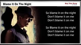 Blame It On The Night Lyrics   Calvin Harris
