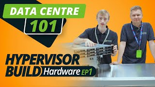 DATA CENTRE 101 | HYPERVISOR BUILD | EP 1 | CHOOSING YOUR HARDWARE