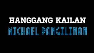 Hanggang Kailan - Michael Pangilinan (Official Audio With Lyrics)