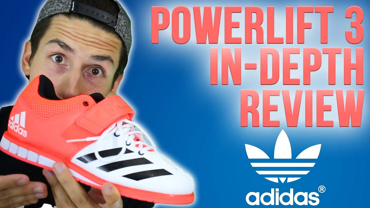 hot sale online c19a9 39e0b ADIDAS POWERLIFT 3 IN-DEPTH REVIEW - YouTube