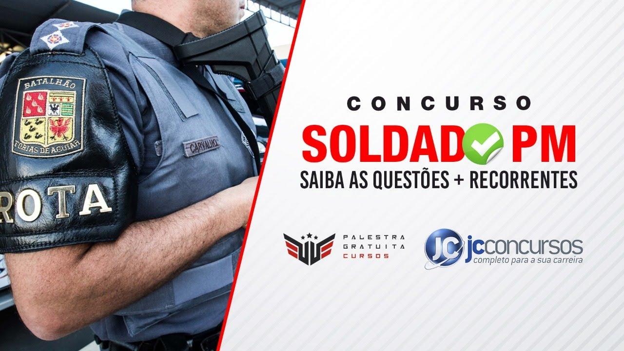 CONCURSO SOLDADO PM | SAIBA AS QUESTÔES + RECORRENTES