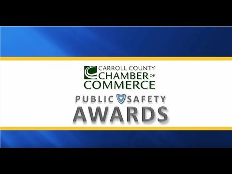 Carroll County Chamber of Commerce 1st Annual Public SafetyAward5-18-17