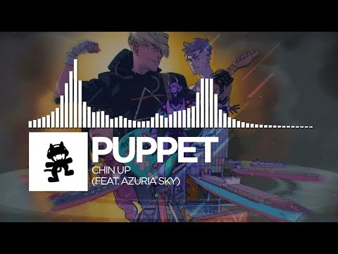 Puppet - Chin Up feat Azuria Sky Monstercat EP Release