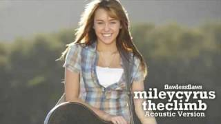 Miley Cyrus - The Climb (Acoustic Version HQ)