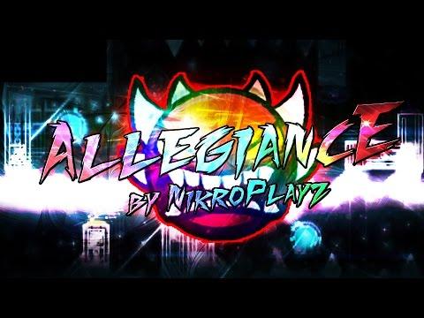 Geometry Dash | Allegiance | [INSANE DEMON] | by NikroPlays