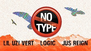 Logic, Lil Uzi Vert & Jus Reign - No Type (Music Video) [Nitin Randhawa Remix]