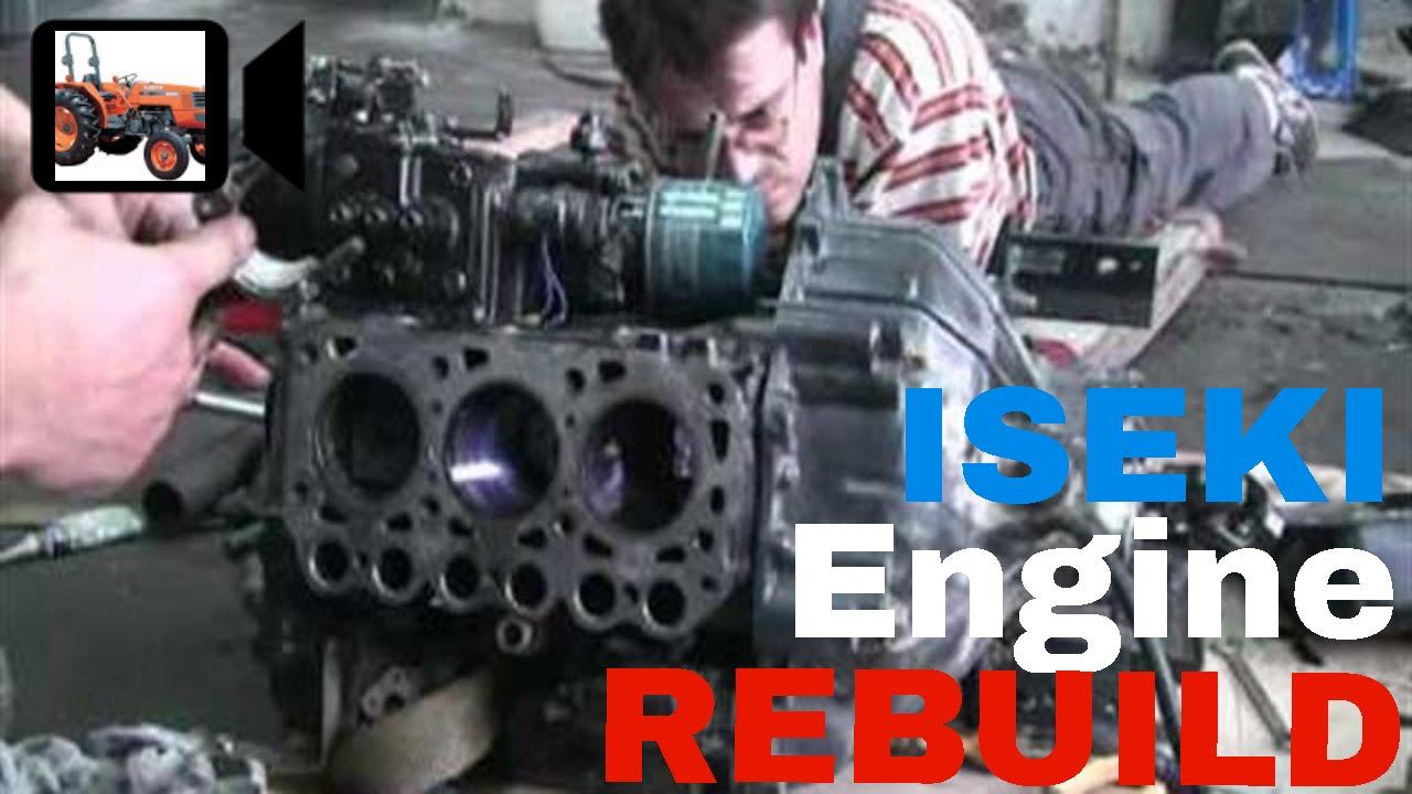 Engine Rebuilt Tractor Iseki 井関 エンジン (part1)
