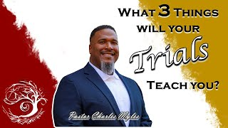 What Three (3) Things Trials Will Teach You?