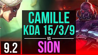 CAMILLE vs SION (TOP) | KDA 15/3/9, 65% winrate, Legendary | EUW Master | v9.2