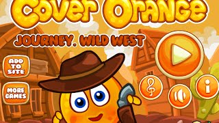 Cover Orange Journey Wild West Level 1-24 Walkthrough