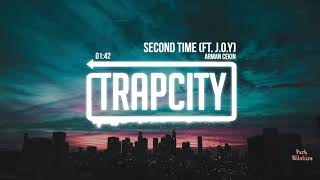 Arman Cekin - Second Time (ft. J.O.Y) [Lyrics]