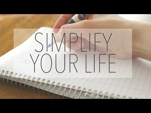 How To Simplify Your Life & Live Minimally