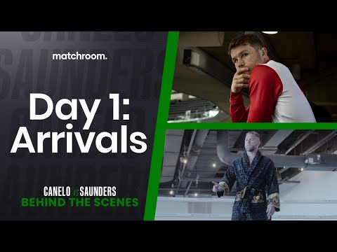 Fight Week, Day 1: Canelo vs Saunders (Behind the Scenes) - Matchroom Boxing