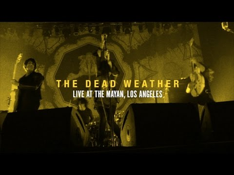 The Dead Weather, Live At The Mayan LA - Vault DVD Preview