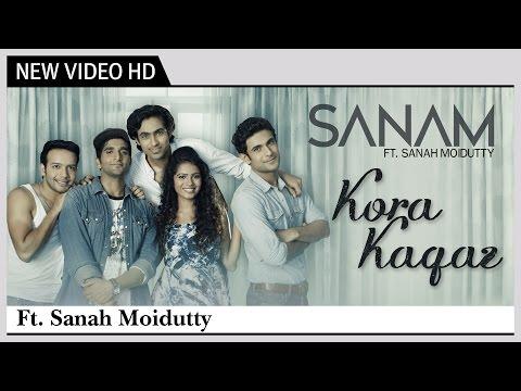 Kora Kagaz - SANAM feat. Sanah Moidutty |...