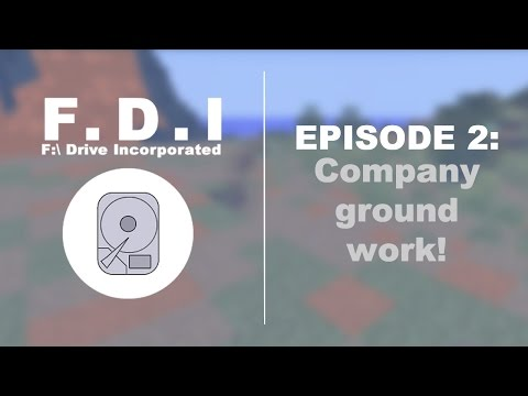 F:\ Drive Incorporated - Episode 2: Company ground work!