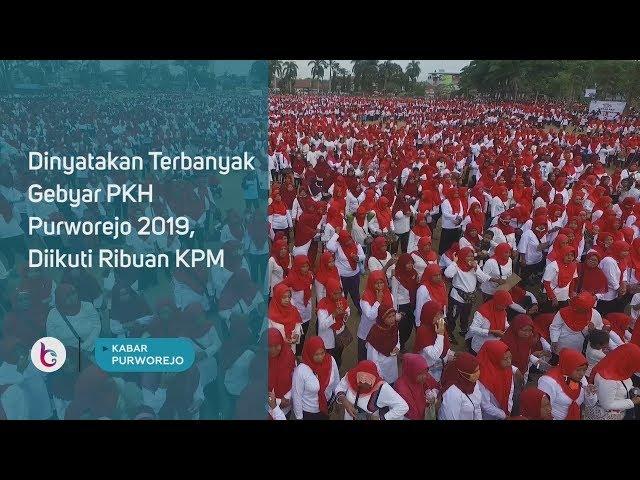 Dinyatakan Terbanyak, Gebyar PKH Purworejo 2019, Diikuti Ribuan KPM