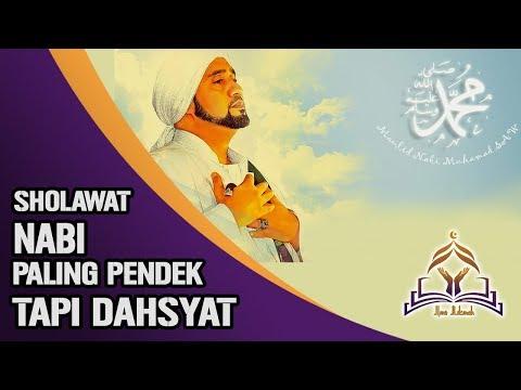 Sholawat Pendek Tapi Dahsyat, Sholawat Nabi Penuh Kemuliaan