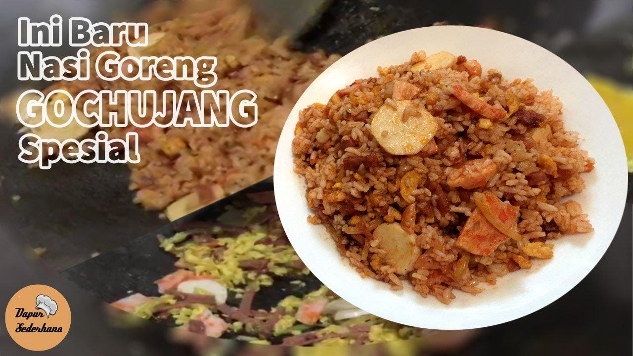 Ini Baru Nasi Goreng Gochujang Spesial Youtube