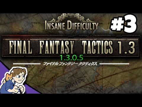Final Fantasy Tactics 1.3 Insane Difficulty [STREAM ARCHIVE] #3 | ProJared Plays