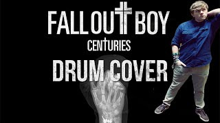 Fall Out Boy - Centuries - Drum Cover by Adam Livesay (HD)