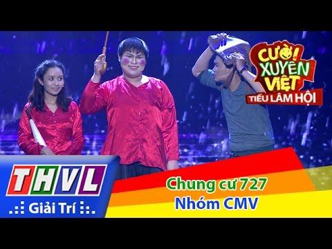 THVL | Cười xuyên Việt – Tiếu lâm hội | Tập 11: Chung cư 727 – Nhóm CMV
