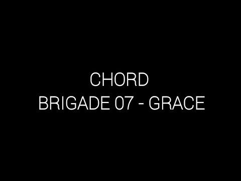 Chords Brigade 07 - Grace