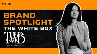 Brand Spotlight : A day with The White Box! 💃🏻