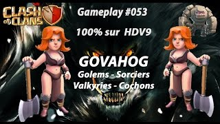 GOVAHOG - Clash of Clans - Attaque sur HDV9 100% Gameplay #053