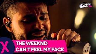 The Weeknd - 'Can't Feel My Face' (Capital XTRA Live Session)