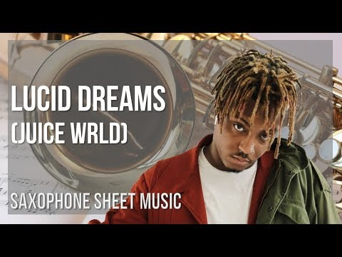 EASY Alto Sax Sheet Music: How to play Lucid Dreams by Juice Wrld