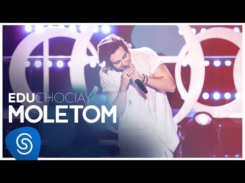 Edu Chociay - Moletom (DVD Chociay) [Vídeo Oficial]