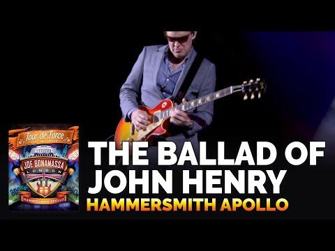 "Joe Bonamassa Official - ""The Ballad Of John Henry"" From 'Tour De Force: Hammersmith Apollo'"