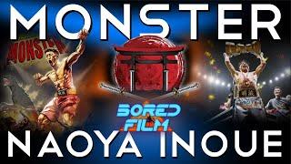 Naoya Inoue - Monster (Original Bored Film Documentary)