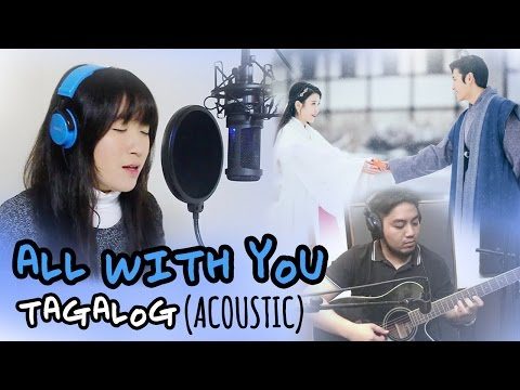 [TAGALOG/ACOUSTIC] ALL WITH YOU (Taeyeon) Scarlet Heart Ryeo OST by Marianne Topacio ft. Micah Reyes