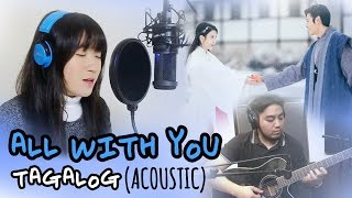 Gambar cover [TAGALOG/ACOUSTIC] ALL WITH YOU (Taeyeon) Scarlet Heart Ryeo OST by Marianne Topacio ft. Micah Reyes