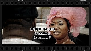 DOKH DAJEH Season 1 Episode 2
